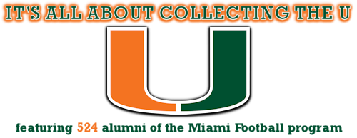 It's all about collecting The U, a collection featuring 524 alumni of the University of Miami football program.